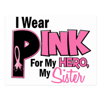 I Wear Pink For My Sister 19 BREAST CANCER Postcards