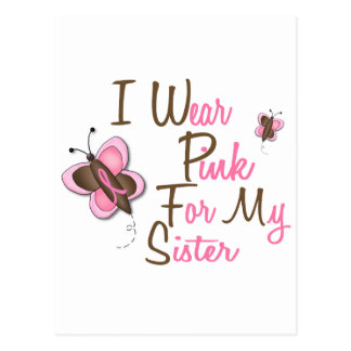 I Wear Pink For My Sister 22 BREAST CANCER T-Shirt Postcard