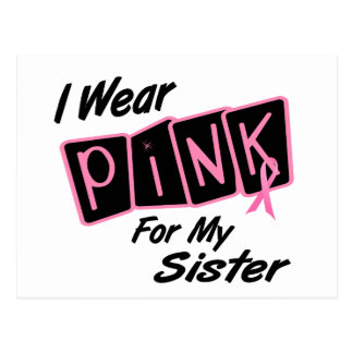 I Wear Pink For My Sister 8 BREAST CANCER T-Shirts Postcard