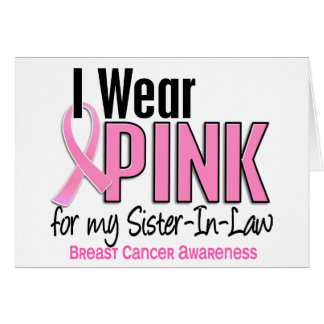 I Wear Pink For My Sister-In-Law 10 Breast Cancer Cards