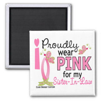 I Wear Pink For My Sister-In-Law 27 Breast Cancer Square Magnet