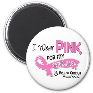 I Wear Pink For My Sister-In-Law 42 Breast Cancer 6 Cm Round Magnet