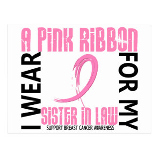 I Wear Pink For My Sister-In-Law 46 Breast Cancer Postcard