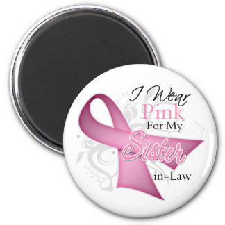 I Wear Pink For My Sister-in-Law Breast Cancer Magnet