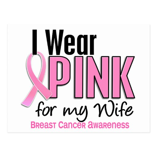 I Wear Pink For My Wife 10 Breast Cancer Post Cards