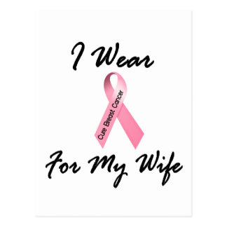 I Wear Pink For My Wife 1 Breast Cancer Postcard