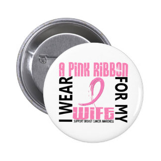 I Wear Pink For My Wife 46 Breast Cancer Pin