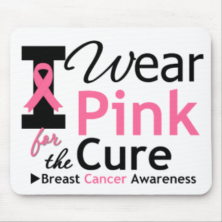 I Wear Pink For The Cure Mouse Mats