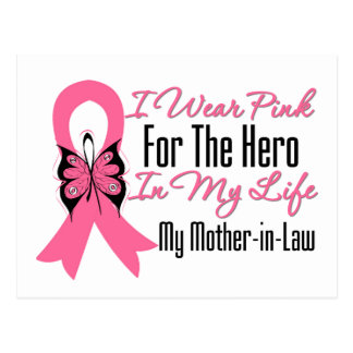 I Wear Pink For The Hero in My Life, Mother in Law Postcard