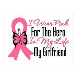 I Wear Pink For The Hero in My Life, My Girlfriend Postcard