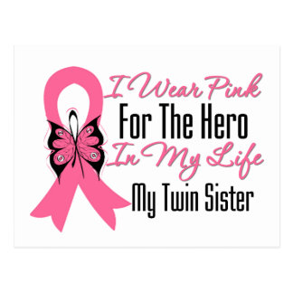 I Wear Pink For The Hero in My Life...Twin Sister Postcard