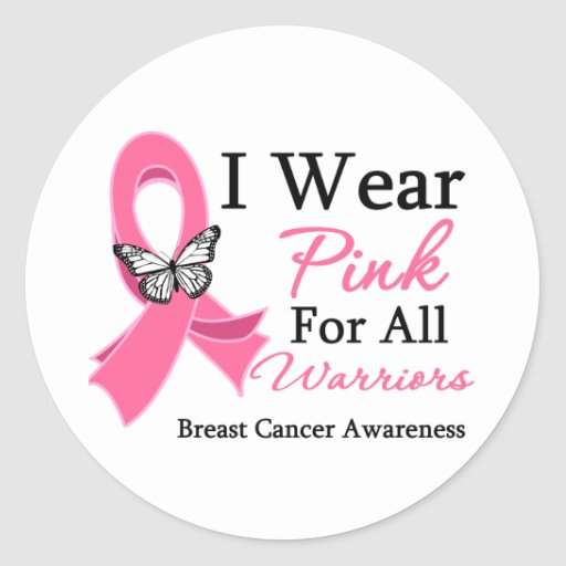 I Wear Pink Ribbon For All Warriors Breast Cancer Stickers