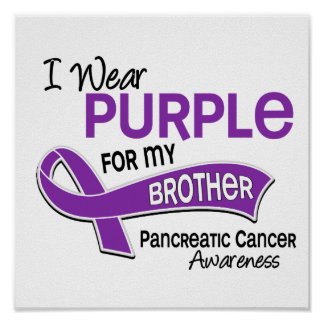 I Wear Purple 42 Brother Pancreatic Cancer Poster