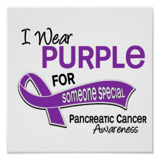I Wear Purple 42 Someone Special Pancreatic Cancer Poster