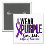 I Wear Purple For ME 10 Epilepsy 15 Cm Square Badge