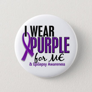 I Wear Purple For ME 10 Epilepsy 6 Cm Round Badge