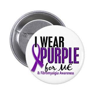 I Wear Purple For ME 10 Fibromyalgia 6 Cm Round Badge