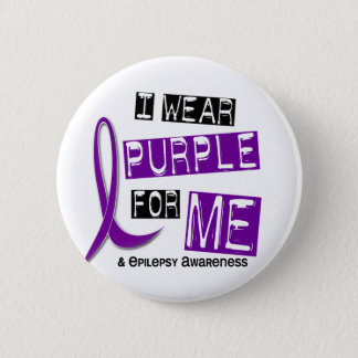 I Wear Purple For Me 37 Epilepsy 6 Cm Round Badge