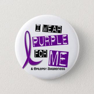 I Wear Purple For Me 37 Epilepsy 6 Cm Round Badge