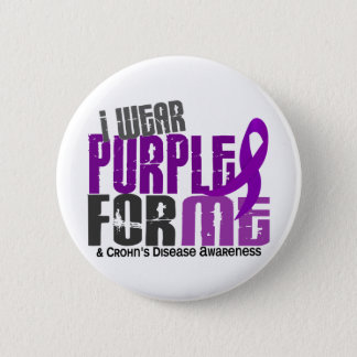 I Wear Purple For ME 6 Crohn's Disease 6 Cm Round Badge