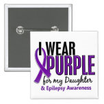 I Wear Purple For My Daughter 10 Epilepsy 15 Cm Square Badge