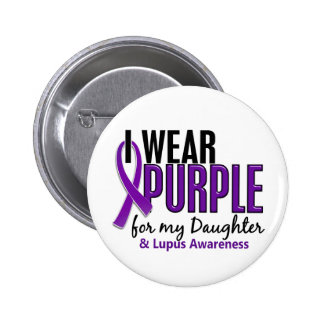 I Wear Purple For My Daughter 10 Lupus 6 Cm Round Badge