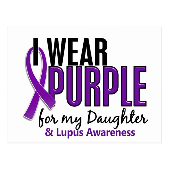 I Wear Purple For My Daughter 10 Lupus Postcard