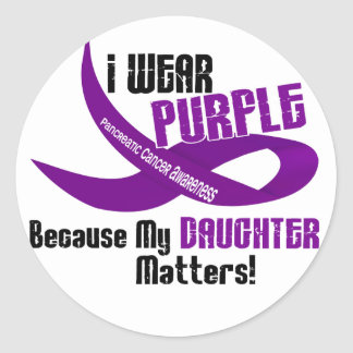 I Wear Purple For My Daughter 33 PANCREATIC CANCER Round Sticker