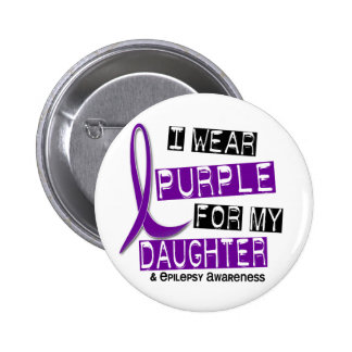 I Wear Purple For My Daughter 37 Epilepsy 6 Cm Round Badge