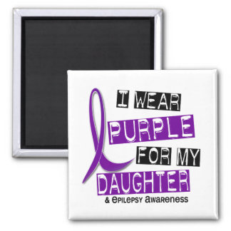 I Wear Purple For My Daughter 37 Epilepsy Square Magnet