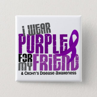 I Wear Purple For My Friend 6 Crohn's Disease 15 Cm Square Badge