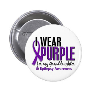 I Wear Purple For My Granddaughter 10 Epilepsy 6 Cm Round Badge