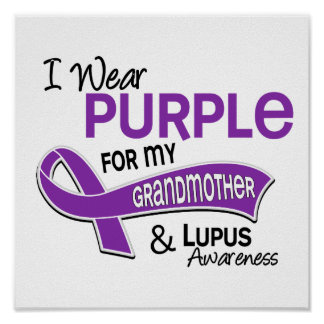 I Wear Purple For My Grandmother 42 Lupus Posters
