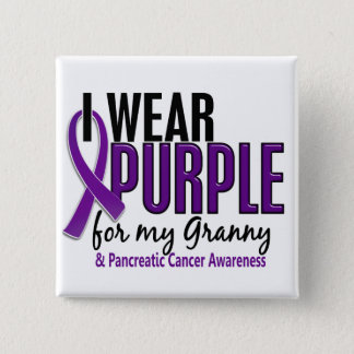 I Wear Purple For My Granny 10 Pancreatic Cancer 15 Cm Square Badge
