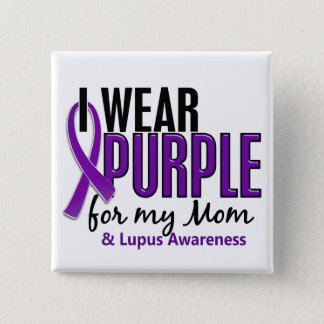 I Wear Purple For My Mom 10 Lupus 15 Cm Square Badge