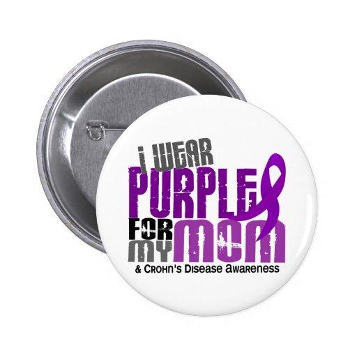I Wear Purple For My Mom 6 Crohn's Disease Pinback Button