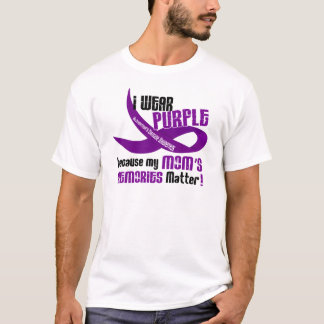 I Wear Purple For My Mom's Memories 33 T-Shirt