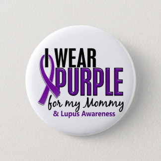 I Wear Purple For My Mommy 10 Lupus 6 Cm Round Badge
