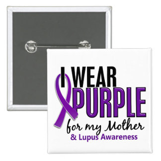 I Wear Purple For My Mother 10 Lupus 15 Cm Square Badge