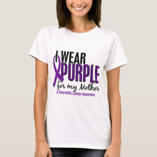 I Wear Purple For My Mother 10 Pancreatic Cancer T-Shirt