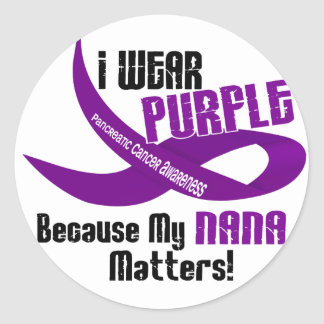 I Wear Purple For My Nana 33 PANCREATIC CANCER Round Sticker