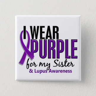 I Wear Purple For My Sister 10 Lupus 15 Cm Square Badge