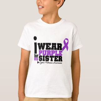 I Wear Purple For My Sister Cystic Fibrosis T-Shirt