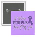 I Wear Purple For My Son (Purple Ribbon) Pin
