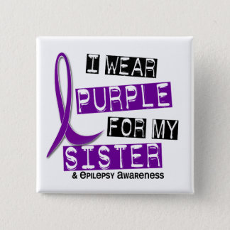 I Wear Purple Sister Epilepsy 15 Cm Square Badge