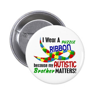 I Wear Puzzle Ribbon For My Brother 33 AUTISM 6 Cm Round Badge