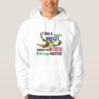 I Wear Puzzle Ribbon For My Siblings 33 AUTISM Hoodie