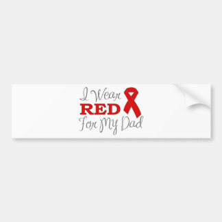 I Wear Red For My Dad (Red Ribbon) Bumper Stickers