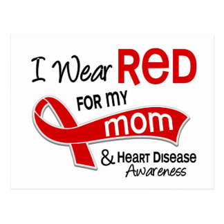 I Wear Red For My Mom Heart Disease Post Cards
