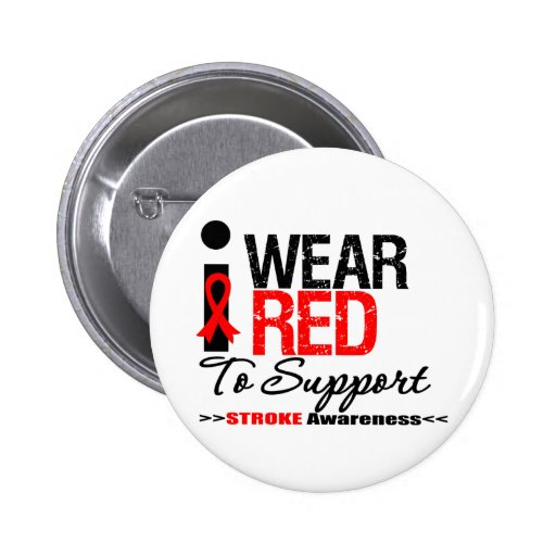 I Wear Red Ribbon To Support Stroke Awareness 6 Cm Round Badge